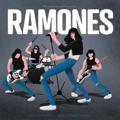 Ramones: The Unauthorized Biography book