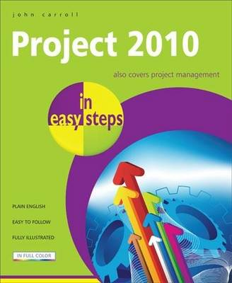 Project 2010 in easy steps by John Carroll