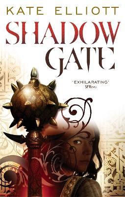 Shadow Gate by Kate Elliott