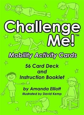Challenge Me! (TM): Mobility Activity Cards by Amanda Elliott