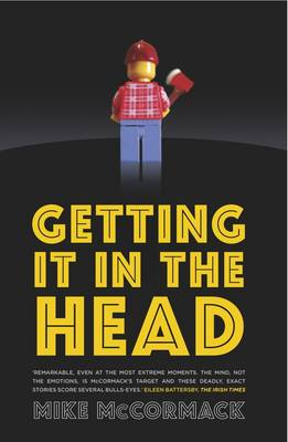 Getting it in the Head by Mike McCormack