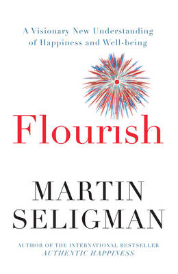 Flourish by Martin Seligman