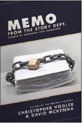 Memo from the Story Department by David McKenna