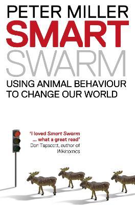 Smart Swarm by Peter Miller