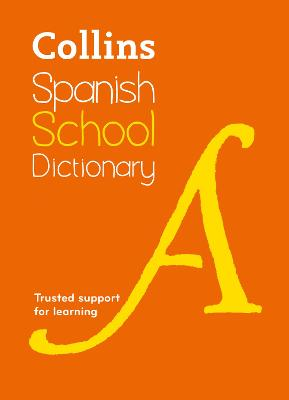 Collins Spanish School Dictionary by Collins Dictionaries