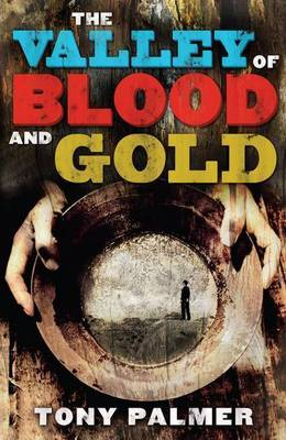 The Valley of Blood and Gold book