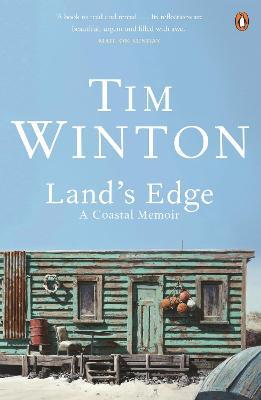 Land's Edge: A Coastal Memoir by Tim Winton
