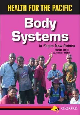 Body Systems by Richard Jones