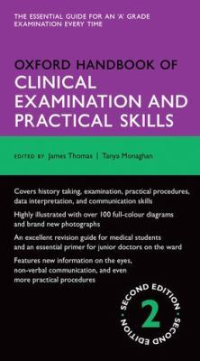 Oxford Handbook of Clinical Examination and Practical Skills by James Thomas