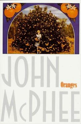 Oranges by John McPhee