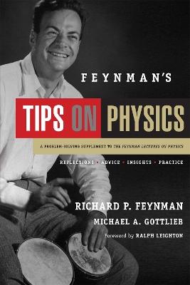 Feynman's Tips on Physics by Richard P. Feynman