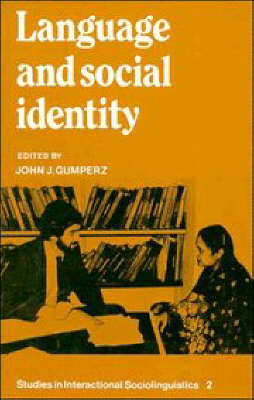 Language and Social Identity by John J. Gumperz