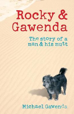 Rocky and Gawenda by Michael Gawenda