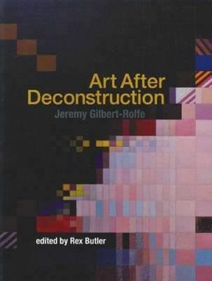 Art After Deconstruction book