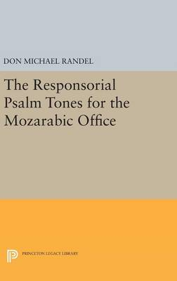 Responsorial Psalm Tones for the Mozarabic Office by Don Michael Randel