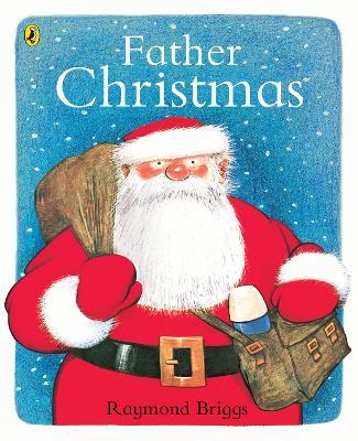 Father Christmas by Raymond Briggs