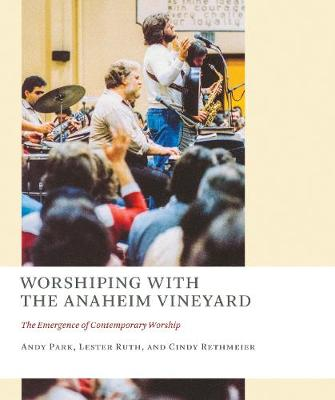 Worshiping with the Anaheim Vineyard by Andy Park