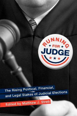 Running for Judge by Matthew J. Streb