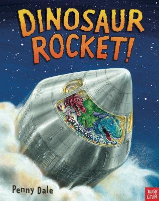 Dinosaur Rocket! by Penny Dale