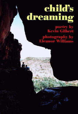 Child's Dreaming by Kevin Gilbert