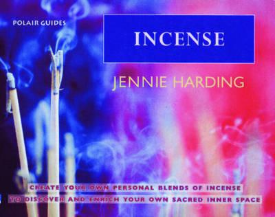 Incense by Jennie Harding