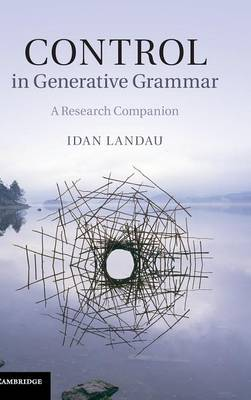 Control in Generative Grammar by Idan Landau