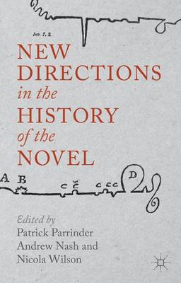 New Directions in the History of the Novel by Patrick Parrinder