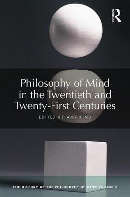 Philosophy of Mind in the Twentieth and Twenty-First Centuries book
