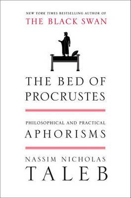 The Bed of Procrustes by Nassim Nicholas Taleb
