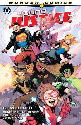 Young Justice Volume 1: Gemworld by Brian Michael Bendis