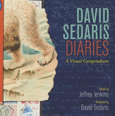 David Sedaris Diaries: A Visual Compendium book