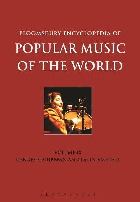Bloomsbury Encyclopedia of Popular Music of the World, Volume 9 by David Horn