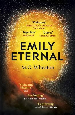 Emily Eternal by M. G. Wheaton
