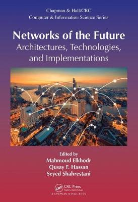 Networks of the Future by Mahmoud Elkhodr
