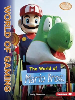 The World of Mario Bros. by Buffy Silverman