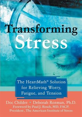 Transforming Stress by Doc Childre