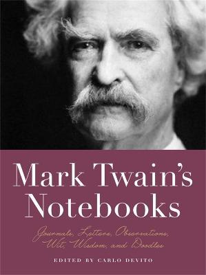 Mark Twain's Notebooks by Carlo De Vito