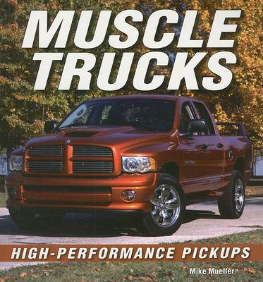 Muscle Trucks by Mike Mueller