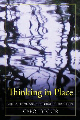 Thinking in Place by Carol Becker
