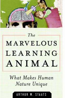 Marvelous Learning Animal by Arthur W. Staats