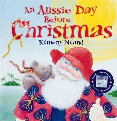 Aussie Day Before Christmas by Kilmeny Niland