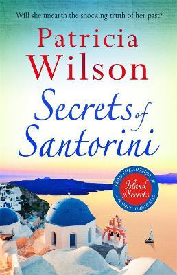 Secrets of Santorini: The perfect escapist read by Patricia Wilson