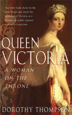 Queen Victoria by Dorothy Thompson