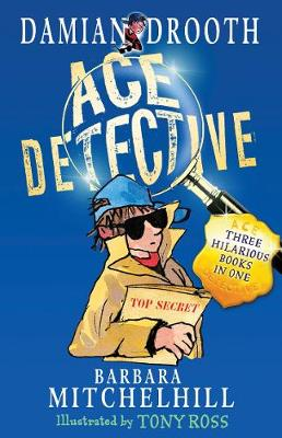 Damian Drooth Ace Detective by Barbara Mitchelhill