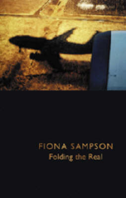 Folding the Real by Fiona Sampson