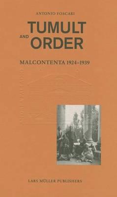 Tumult and Order by Antonio Foscari