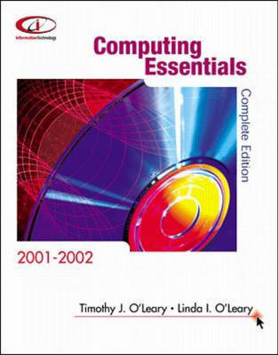 Computing Essentials 2001 2002 by Linda I. O'Leary