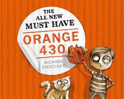 All New Must Have Orange 430 by Michael Speechley