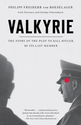 Valkyrie by Philip Freiherr Von Boeselager