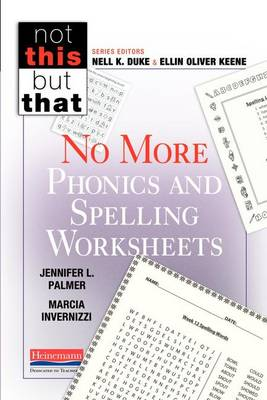 No More Phonics and Spelling Worksheets by Jennifer Palmer
